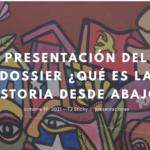 REVISTA SOCIEDAD FUTURA // IV AÑO-Dossier de Octubre: ¿Qué es la historia desde abajo?